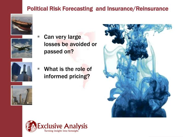 Can very large losses be avoided or passed on?