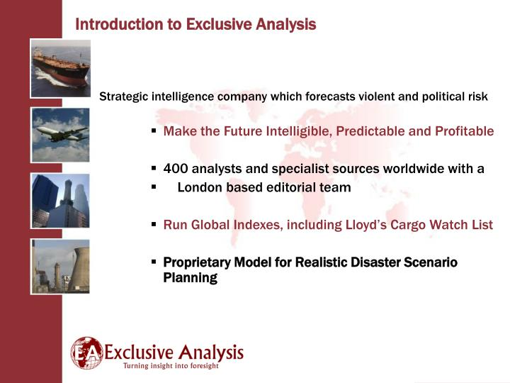 Strategic intelligence company which forecasts violent and political risk