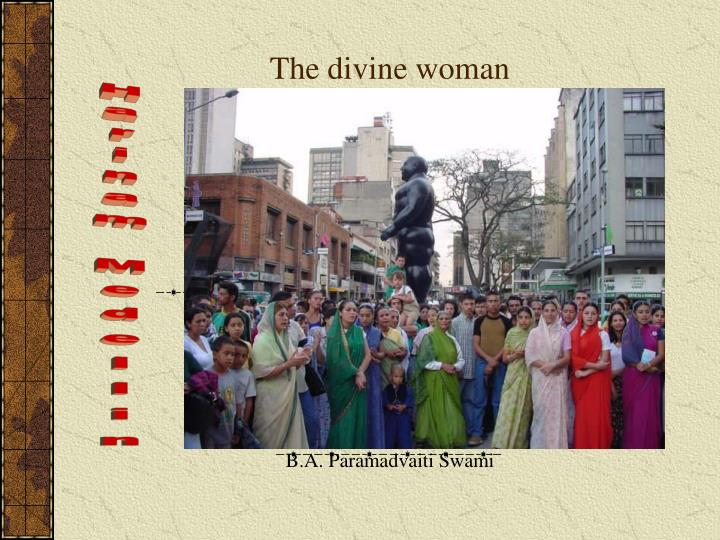 The divine woman