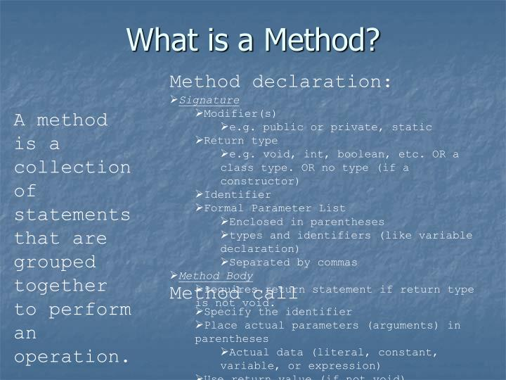 What is a method