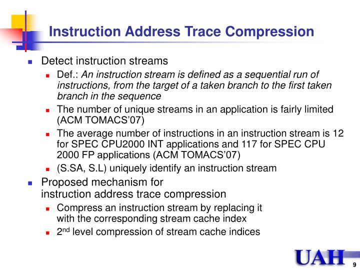 Instruction Address Trace Compression
