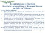 coop ration d centralis e description g ographique et d mographique du territoire de tshilenge