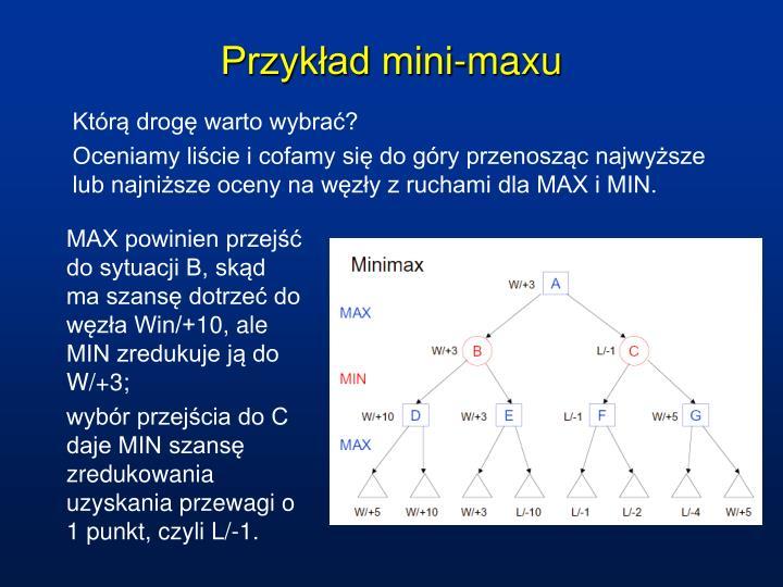 Przykład mini-maxu