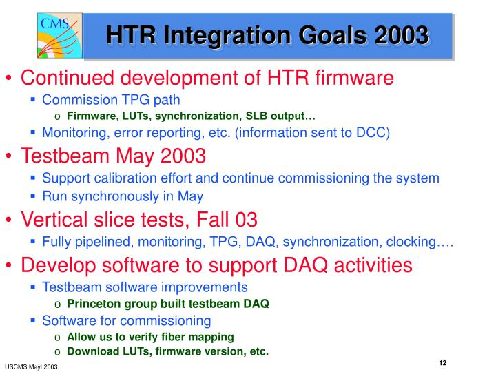 HTR Integration Goals 2003