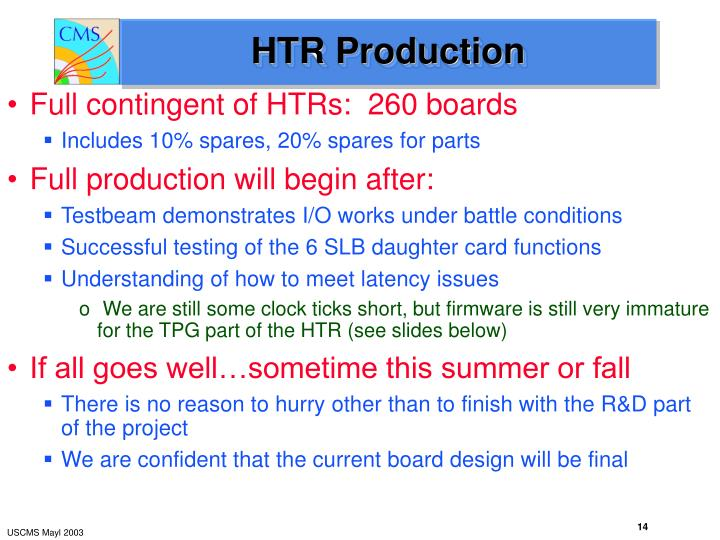 HTR Production