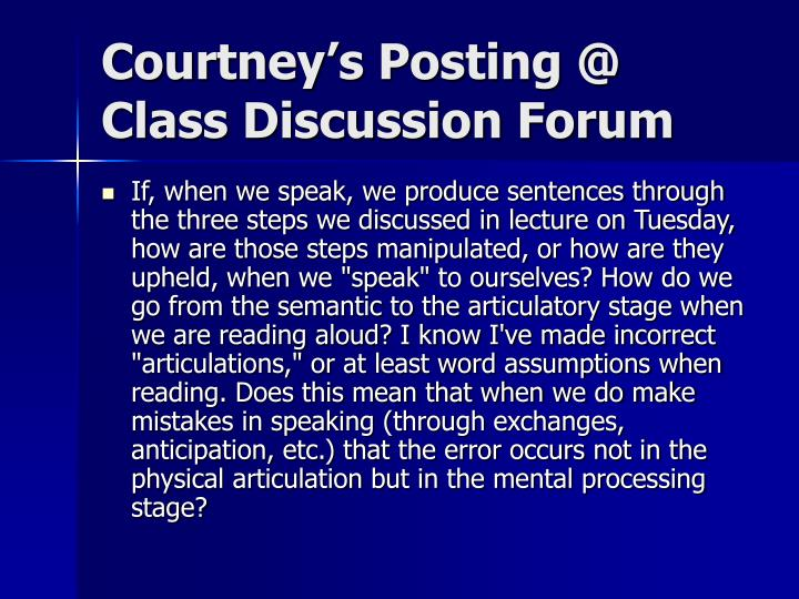Courtney's Posting @ Class Discussion Forum