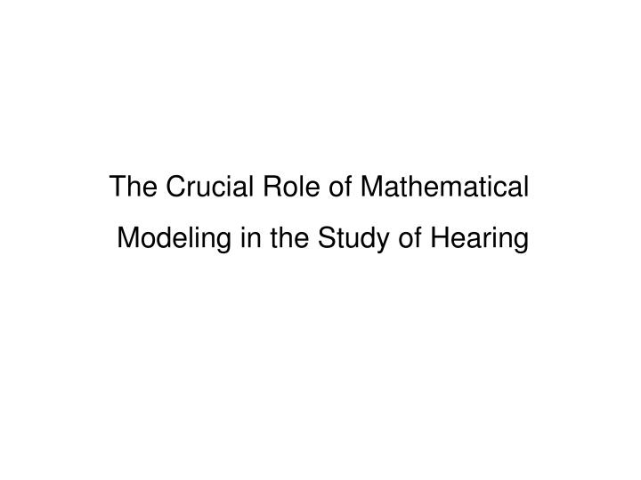 The Crucial Role of Mathematical