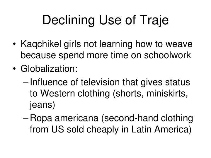 Declining Use of Traje