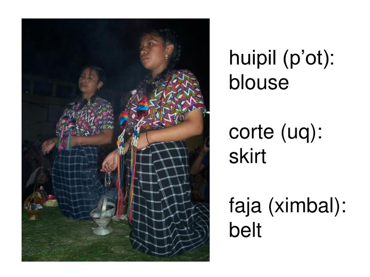 huipil (p'ot): blouse