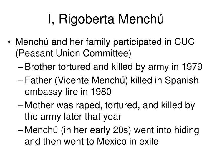 I, Rigoberta Mench