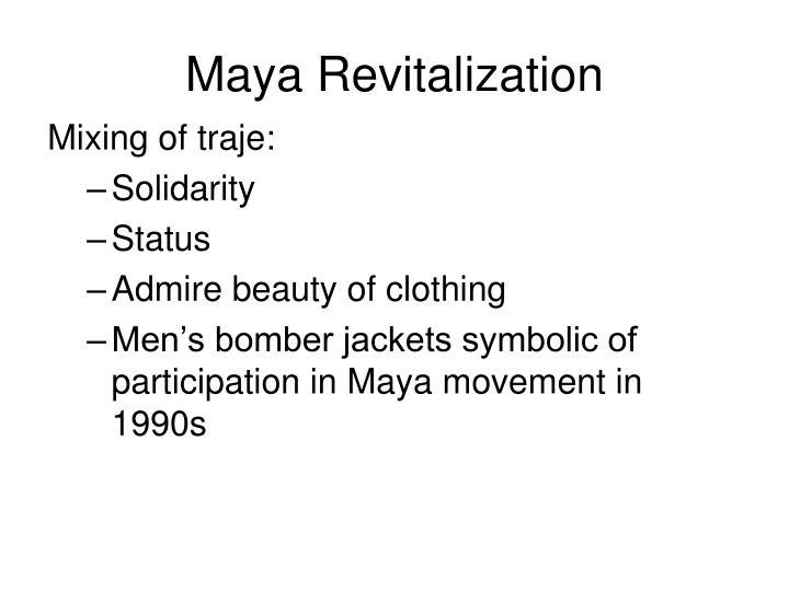 Maya Revitalization