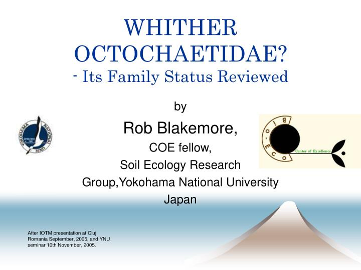 Whither octochaetidae its family status reviewed