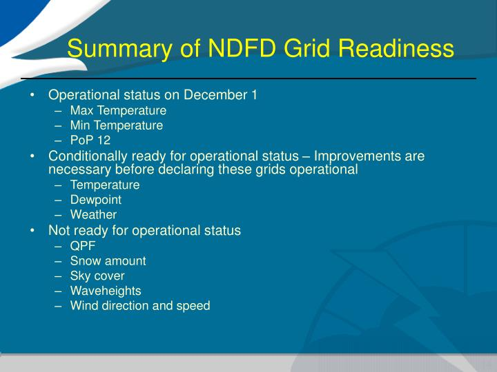 Summary of NDFD Grid Readiness