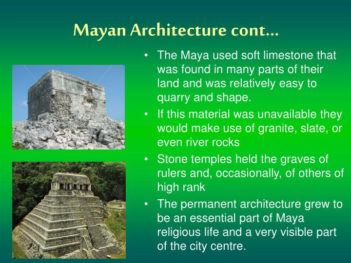 Mayan Architecture cont…