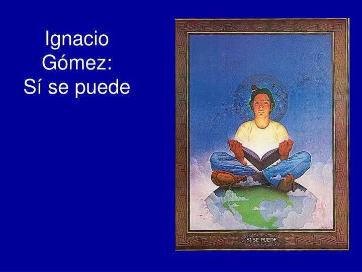 Ignacio Gómez: