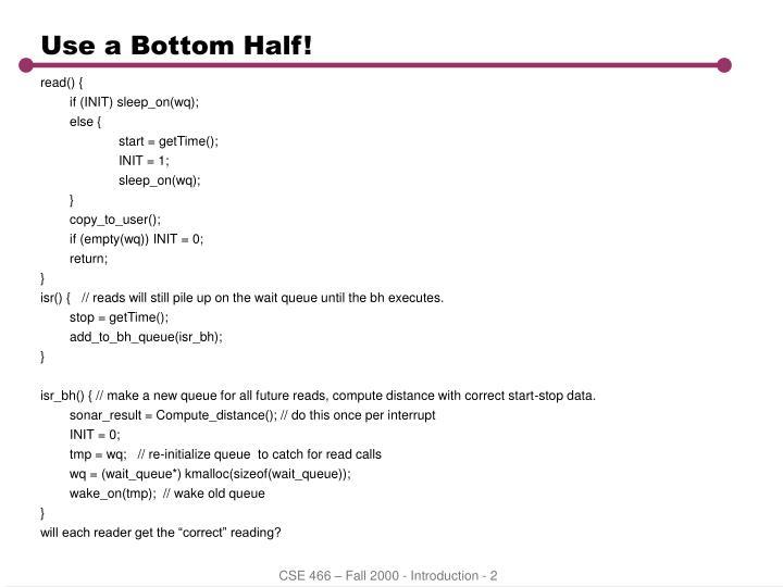 Use a Bottom Half!