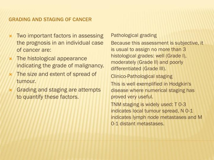 GRADING AND STAGING OF CANCER