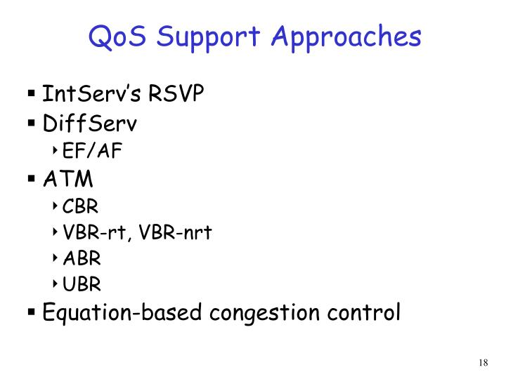 QoS Support Approaches