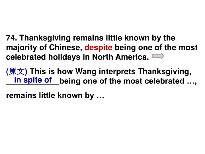 74. Thanksgiving remains little known by the majority of Chinese,