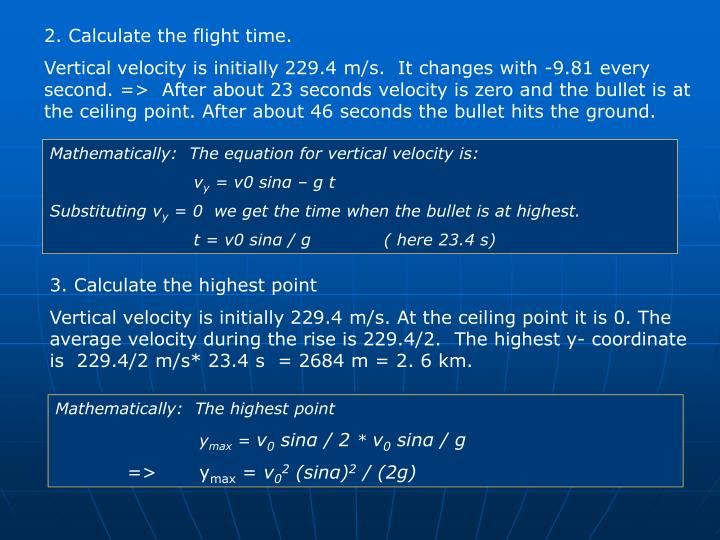 2. Calculate the flight time.