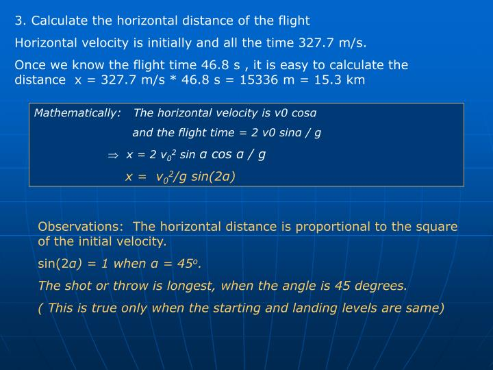 3. Calculate the horizontal distance of the flight