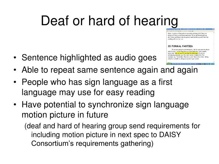 Deaf or hard of hearing
