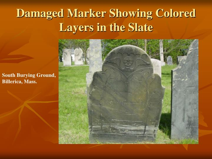 Damaged Marker Showing Colored Layers in the Slate