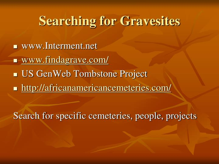 Searching for Gravesites