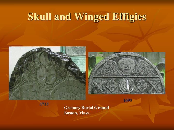 Skull and Winged Effigies