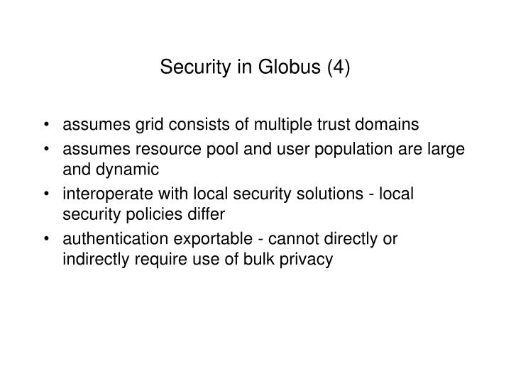 Security in Globus (4)