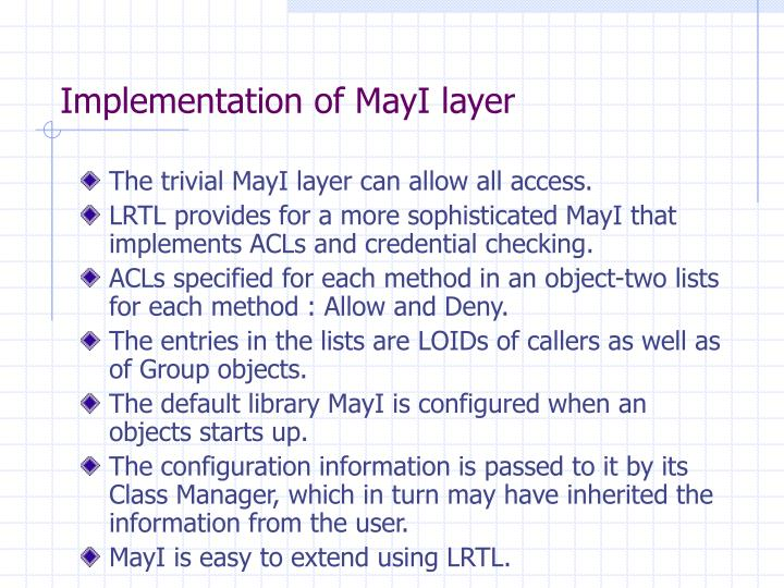 Implementation of MayI layer