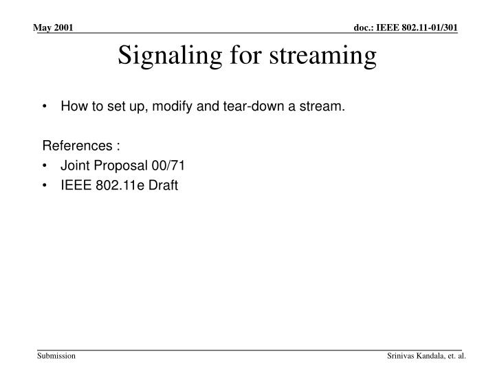 Signaling for streaming