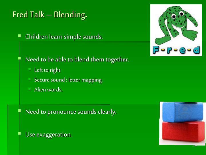 Fred Talk – Blending