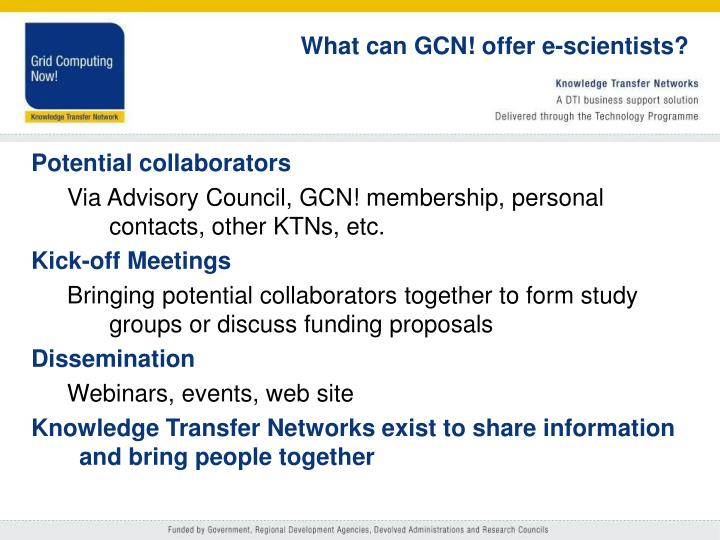 What can GCN! offer e-scientists?