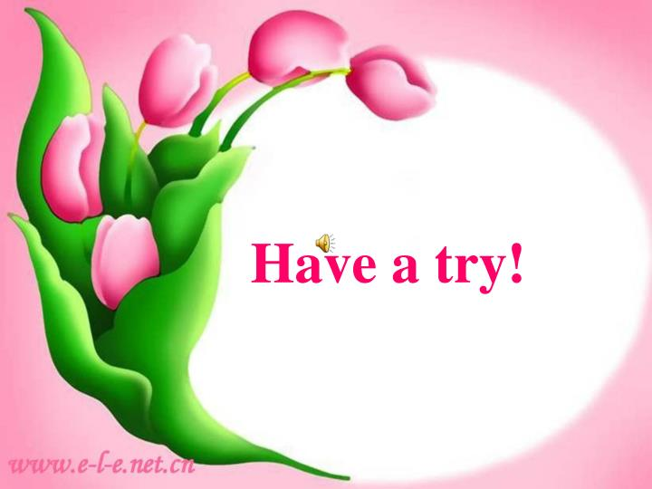Have a try!