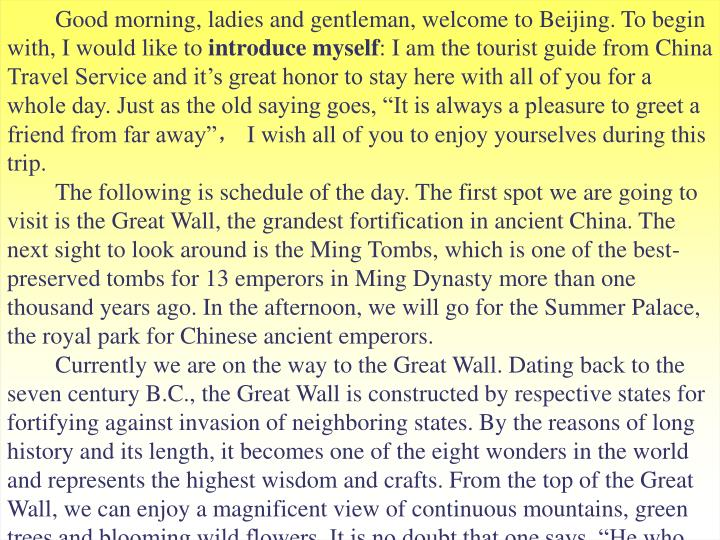 Good morning, ladies and gentleman, welcome to Beijing. To begin with, I would like to