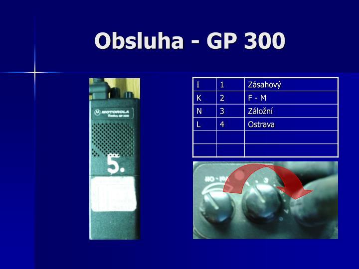 Obsluha - GP 300