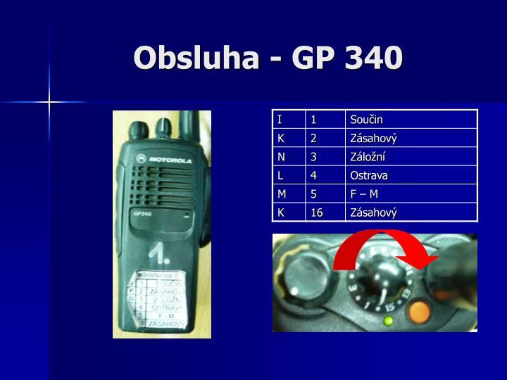 Obsluha - GP 340