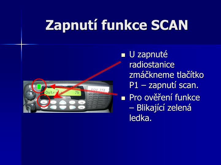 Zapnutí funkce SCAN