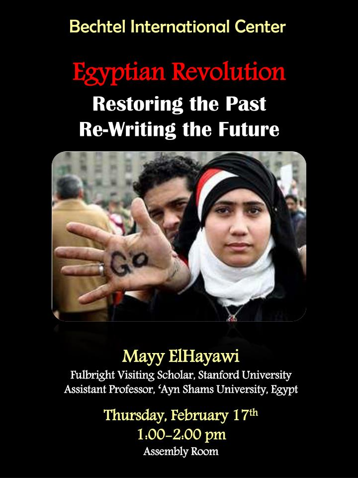 Egyptian revolution restoring the past re writing the future