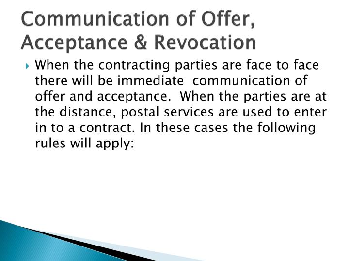 Communication of Offer, Acceptance & Revocation