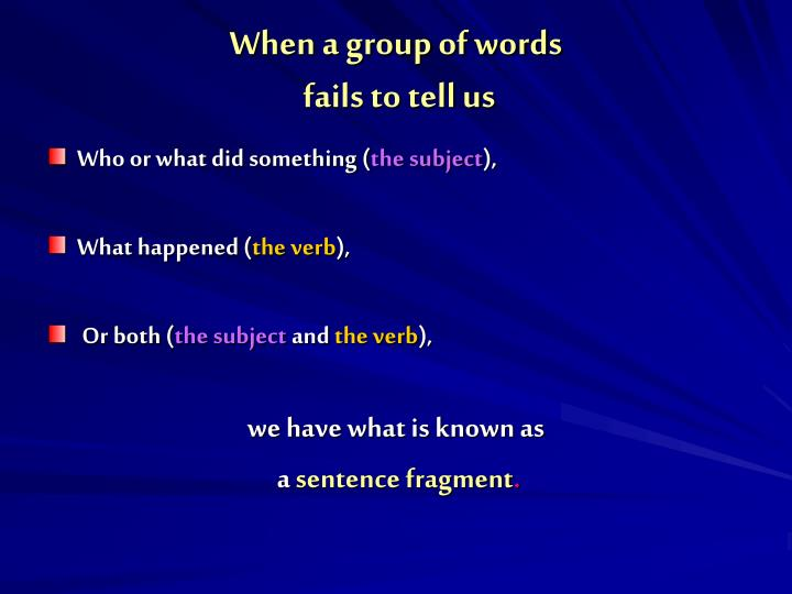 When a group of words