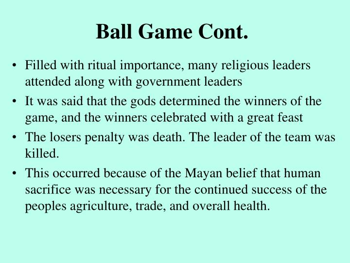 Ball Game Cont.