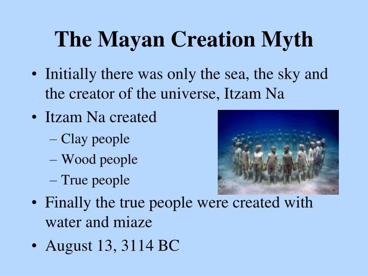 The Mayan Creation Myth