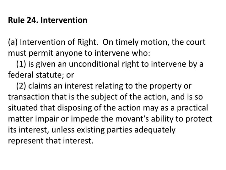 Rule 24. Intervention