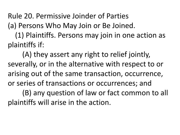 Rule 20. Permissive Joinder of Parties