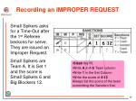 recording an improper request