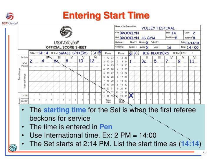 Entering Start Time