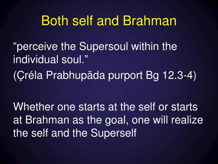 Both self and Brahman