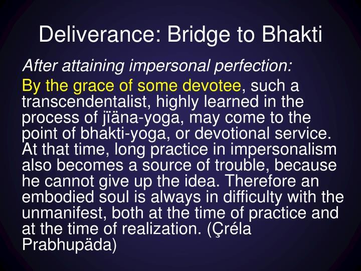 Deliverance: Bridge to